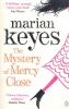 KEYES, MARIAN : The Mystery of Mercy Close / Penguin, 2013