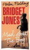 FIELDING, HELEN : Bridget Jones - Mad About The Boy / Jonathan Cape, 2013