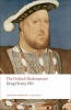 SHAKESPEARE, WILLIAM : The Oxford Shakespeare: King Henry VIII / Oxford Paperbacks, 2008
