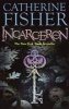 FISHER, CATHERINE : Incarceron / Hodder Children's Books, 2007