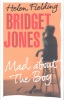 FIELDING, HELEN : Bridget Jones: Mad About the Boy / Jonathan Cape, 2013