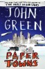 GREEN, JOHN : Paper Towns / Bloomsbury Childrens, 2013