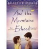 HOSSEINI, KHALED : And the Mountains Echoed / Bloomsbury, 2014