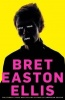 ELLIS, BRET EASTON : Less Than Zero / Picador, 2011