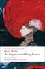 WILDE, OSCAR : The Importance of Being Earnest and Other Plays / Oxford Paperbacks, 2008