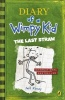 KINNEY, JEFF : Diary of a Wimpy Kid: The Last Straw / Puffin, 2009