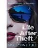 PIKE, APRILYNNE : Life After Theft / HarperCollins Children's Books, 2014