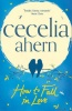 AHERN, CECELIA : How to Fall in Love / Harper, 2014