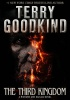 GOODKIND, TERRY : The Third Kingdom / Harper Voyager, 2014