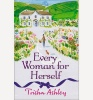 ASHLEY, TRISHA : Every Woman For Herself / Avon, 2014