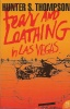THOMPSON, HUNTER S. : Fear and Loathing in Las Vegas / Flamingo, 1993
