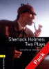 CONAN DOYLE, ARTHUR - ESCOTT, JOHN : Sherlock Holmes: Two Plays Audio CD Pack - Stage 1 / OUP Oxford, 2007