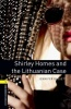 BASSETT, JENNIFER :  Shirley Homes and the Lithuanian Case - Stage 1 / OUP Oxford, 2012