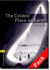 VICARY, TIM : The Coldest Place on Earth Audio CD Pack - Stage 1 / OUP Oxford, 2007