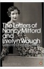 WAUGH, EVELYN - MITFORD, NANCY : The Letters of Nancy Mitford and Evelyn Waugh / Penguin Classics, 2010