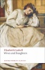 GASKELL, ELIZABETH : Wives and Daughters  / Oxford Paperbacks, 2008