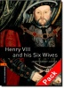 HARDY-GOULD, JANET : Henry VIII and his Six Wives Audio CD Pack - Stage 2 / OUP Oxford, 2007