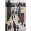 BENNETT, ARNOLD - BULLARD, NICK : Stories from the Five Towns Audio CD Pack - Stage 2 / OUP Oxford, 2007