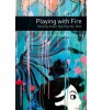 BASSETT, JENNIFER : Playing with Fire: Stories from the Pacific Rim - Stage 3 / OUP Oxford, 2009