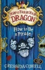 COWELL, CRESSIDA : How To Be a Pirate / Hodder Children's Books, 2010