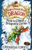 COWELL, CRESSIDA : How To Cheat A Dragon's Curse / Hodder Children's Books, 2010