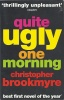 BROOKMYRE, CHRISTOPHER : Quite Ugly One Morning / Abacus, 2004.