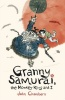 CHAMBERS, JOHN : Granny Samurai, the Monkey King and I / Walker, 2013