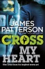 PATTERSON, JAMES : Cross My Heart / Random House, 2014