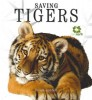 LITCHFIELD, CARLA : Saving Tigers (Rare Earth) / Black Dog Books, 2010