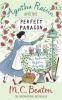 BEATON, M. C. : Agatha Raisin and the Perfect Paragon / Robinson Publishing, 2010