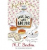 BEATON, M. C. : Agatha Raisin and Love, Lies and Liquor / Robinson Publishing, 2010