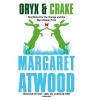ATWOOD, MARGARET : Oryx And Crake / Virago, 2013