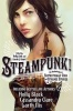 LINK, KELLY - GRANT, GAVIN J. (ed.) : Steampunk!: An Anthology of Fantastically Rich and Strange Stories / Walker Books, 2012