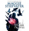 STIEFVATER, MAGGIE : The Dream Thieves / Scholastic, 2013
