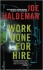 HALDEMAN, JOE : Work Done for Hire / Ace Books, 2014