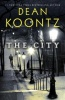 KOONTZ, DEAN : The City / Harper, 2015