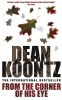 KOONTZ, DEAN : From the Corner of his Eye / Headline, 2001