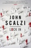 SCALZI, JOHN : Lock In / Gollancz, 2014