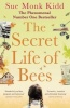 KIDD, SUE MONK : The Secret Life of Bees / Headline Review, 2005