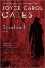 OATES, JOYCE CAROL : Sourland: Stories / Ecco, 2011