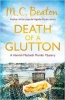 BEATON, M. C. : Death of a Glutton / C & R Crime, 2013