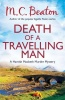 BEATON, M. C. : Death of a Travelling Man / C & R Crime, 2013