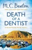 BEATON, M. C. : Death of a Dentist / C & R Crime, 2013