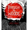 CARROL, EMILY : Through the Woods - Graphic Novel / Faber, 2014