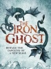 WILLIAMS, JEN : The Iron Ghost / Headline, 2015