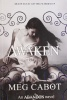 CABOT, MEG : Awaken / Macmillan Children's Books, 2014
