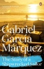 GARCIA MARQUEZ, GABRIEL : The Story of a Shipwrecked Sailor / Penguin, 2014