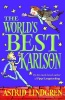 LINGDREN, ASTRID : The World's Best Karlson / OUP, 2009