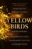 POWERS, KEVIN : The Yellow Birds / Sceptre, 2013