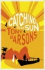 PARSONS, TONY : Catching the Sun / Harper, 2012